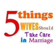 5 Things Wives Should Take Care In Marriage